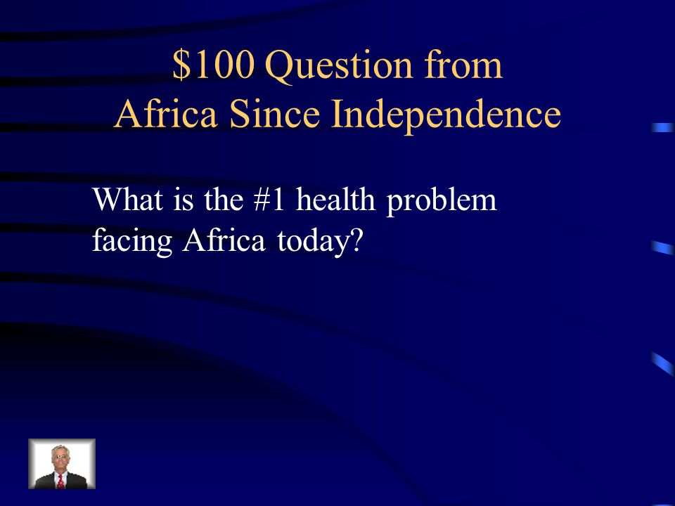 $500 Answer 1.Political Challenges 2.Conflict between ethnic groups 3.Economic Problems 4.Environmental Problems