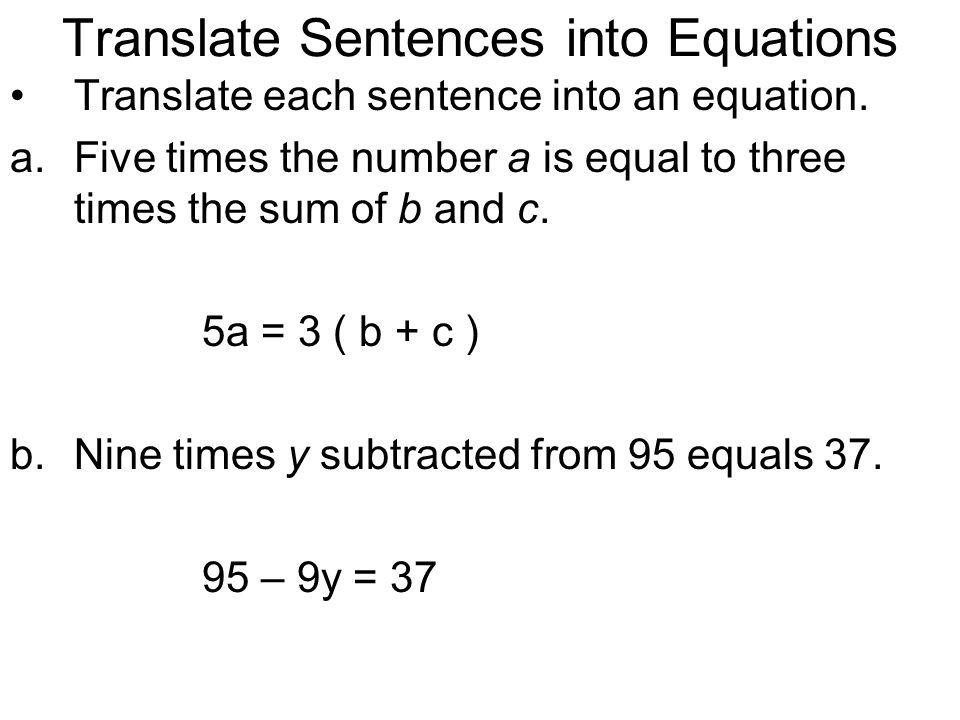 3.1 Writing Equations Goals: 1. Translate verbal sentences into ...