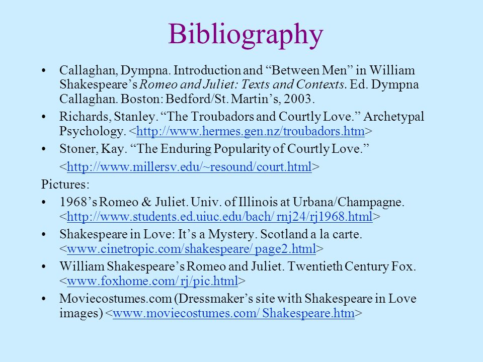 Bibliography on Romeo and Juliet?