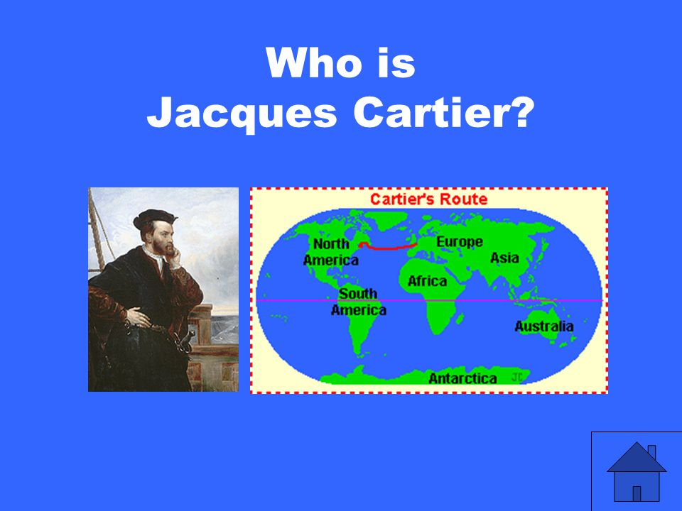 Who is Jacques Cartier