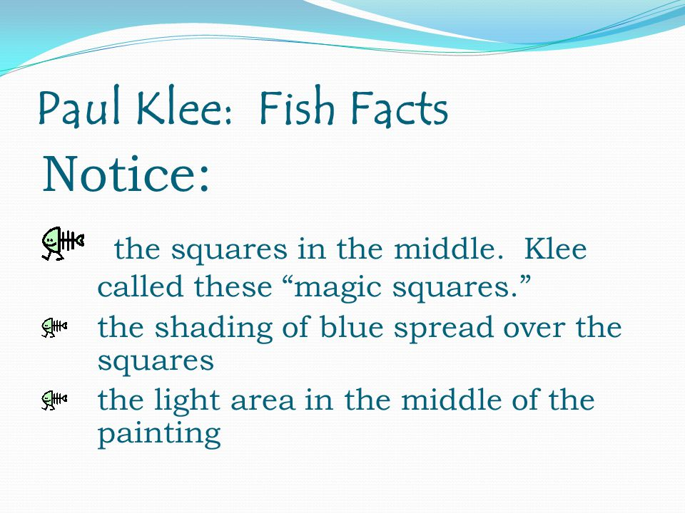 Paul Klee: Fish Facts Notice: the squares in the middle.