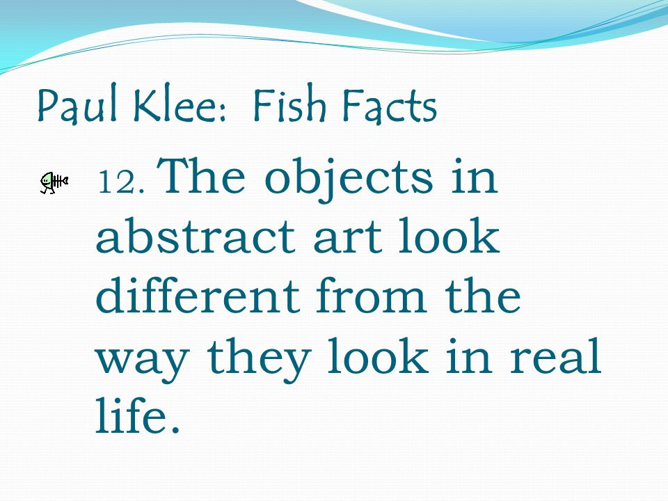Paul Klee: Fish Facts 12.
