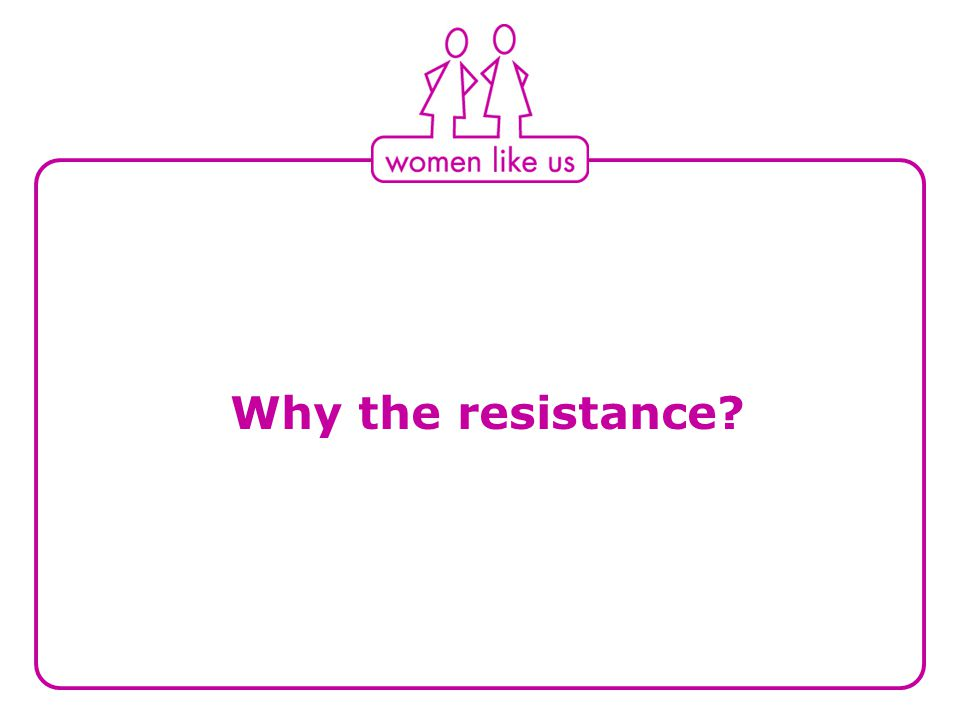 Why the resistance