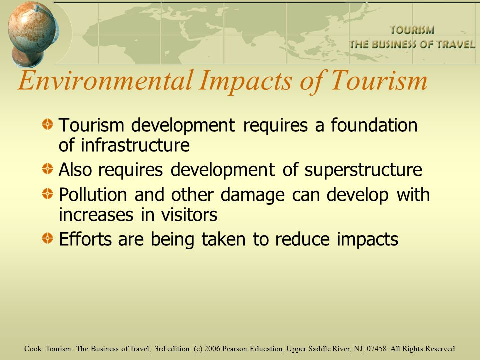 Cook: Tourism: The Business of Travel, 3rd edition (c) 2006 Pearson Education, Upper Saddle River, NJ,