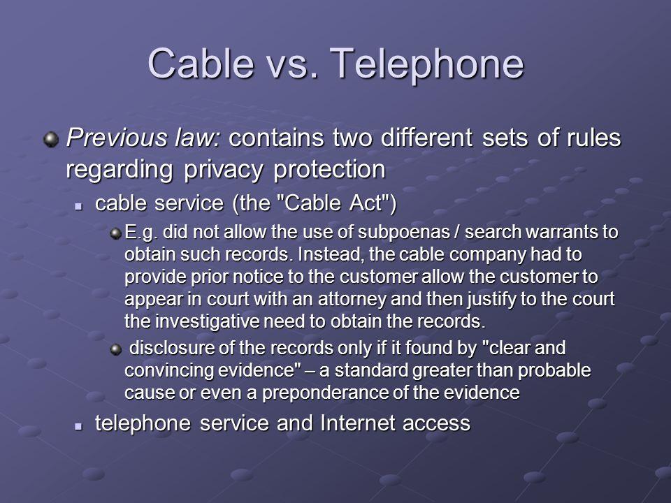 Cable vs.