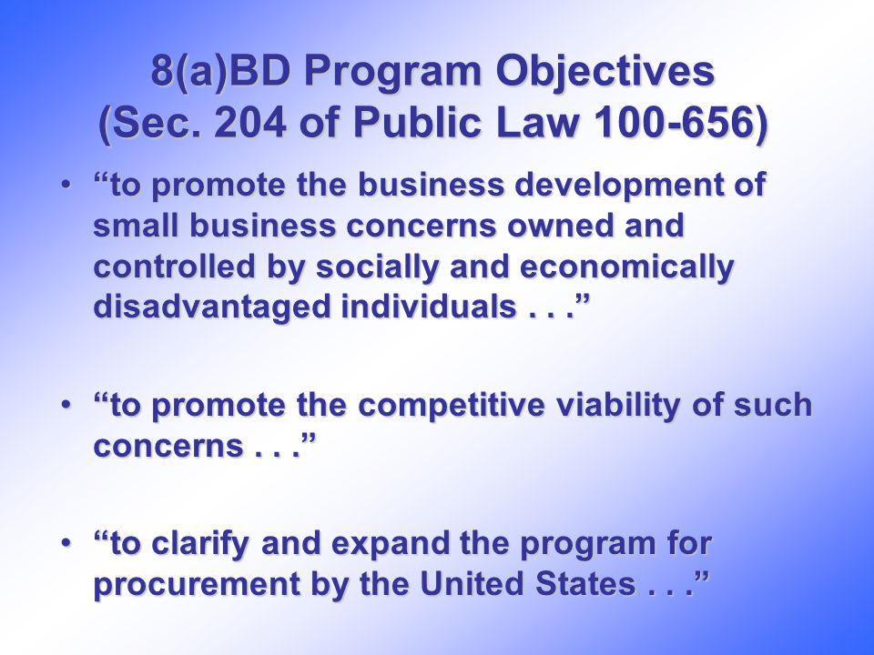 8(a)BD Program Objectives (Sec.