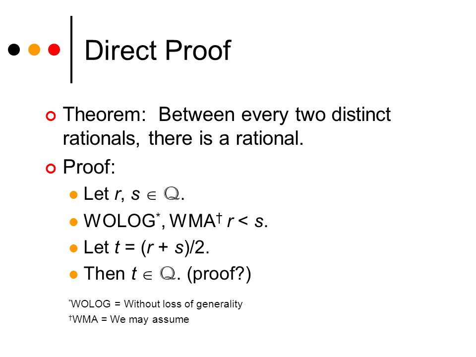 Direct Proof Theorem: Between every two distinct rationals, there is a rational.
