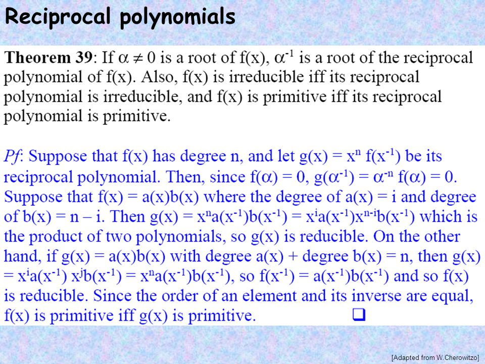 Reciprocal polynomials [Adapted from W.Cherowitzo]