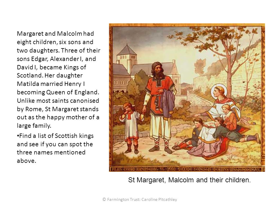 Margaret and Malcolm had eight children, six sons and two daughters.