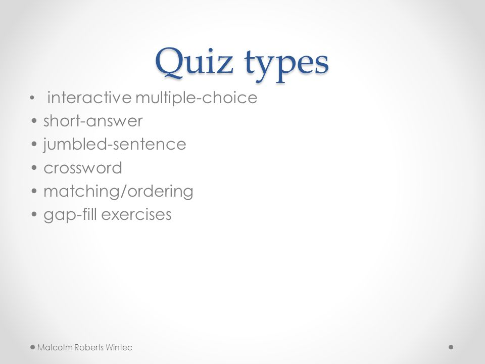 Quiz types interactive multiple-choice short-answer jumbled-sentence crossword matching/ordering gap-fill exercises Malcolm Roberts Wintec