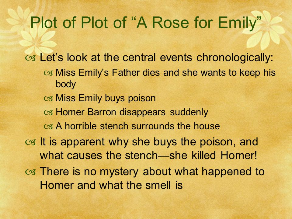 "thesis statement for the story a rose for emily Character analysis on ""a rose for emily"" the short story ""a rose for emily"" by william faulkner shows the way an overly protected thesis writing."