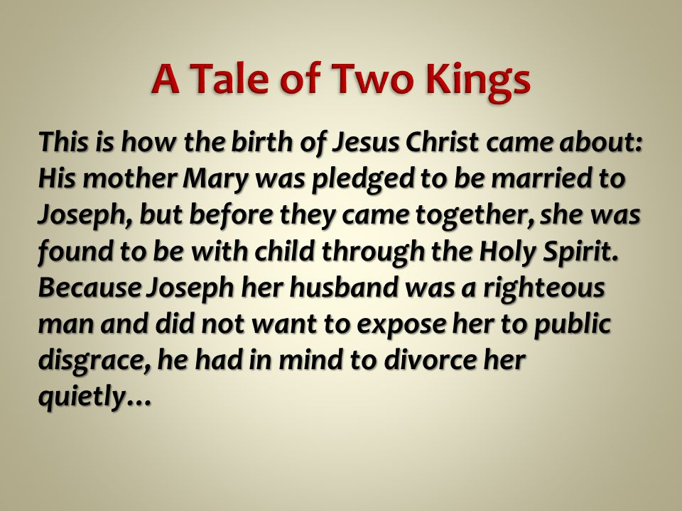 This is how the birth of Jesus Christ came about: His mother Mary was pledged to be married to Joseph, but before they came together, she was found to be with child through the Holy Spirit.