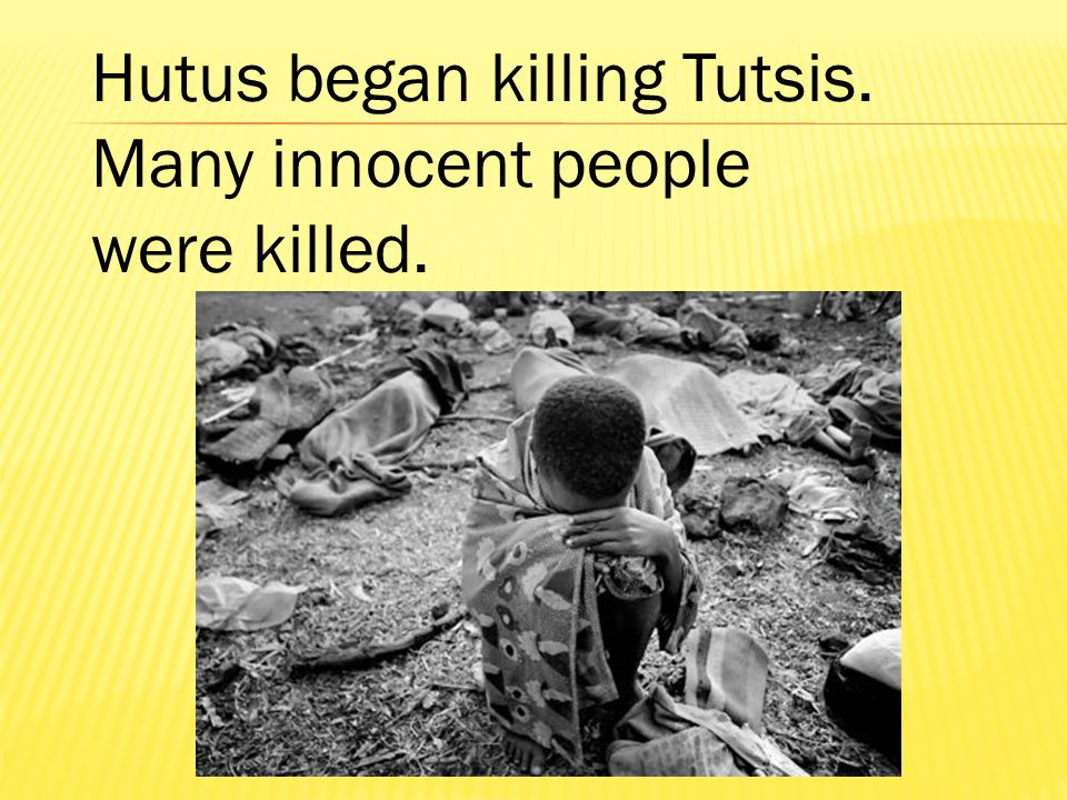 Hutus began killing Tutsis. Many innocent people were killed.