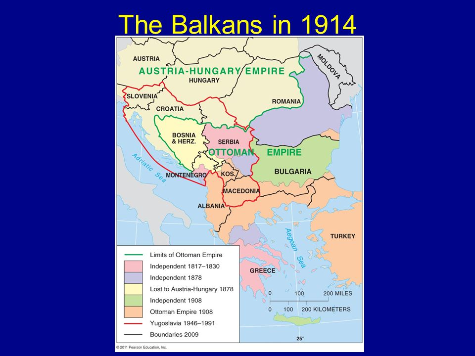 © 2011 Pearson Education, Inc. The Balkans in 1914