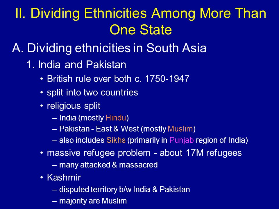 II. Dividing Ethnicities Among More Than One State A.