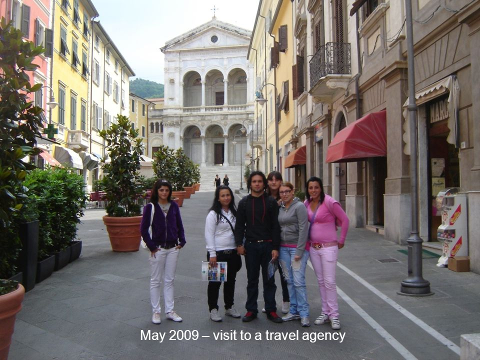 May 2009 – visit to a travel agency