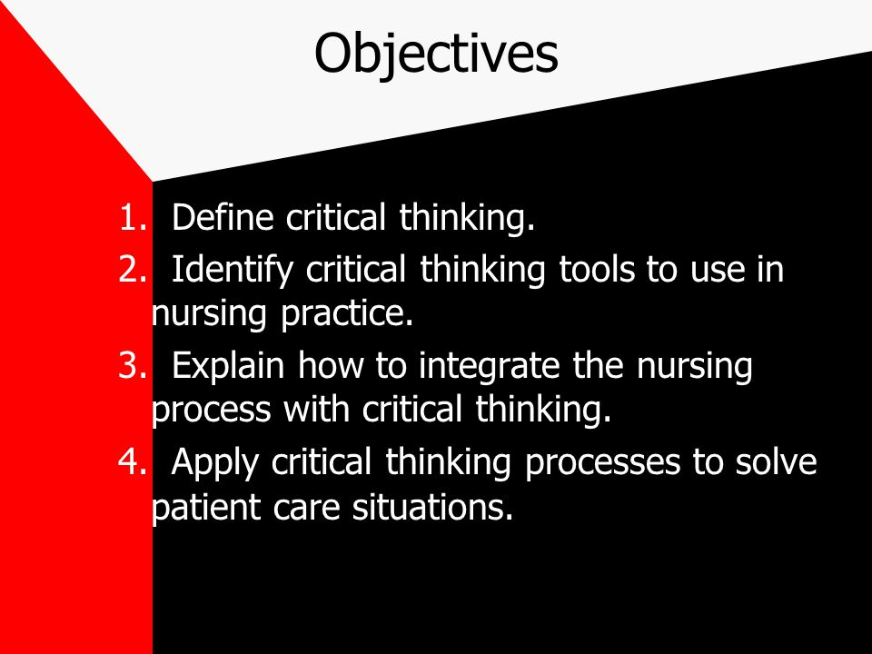 Sharpening Critical Thinking Skills   NCSBN National Council of State Boards of Nursing