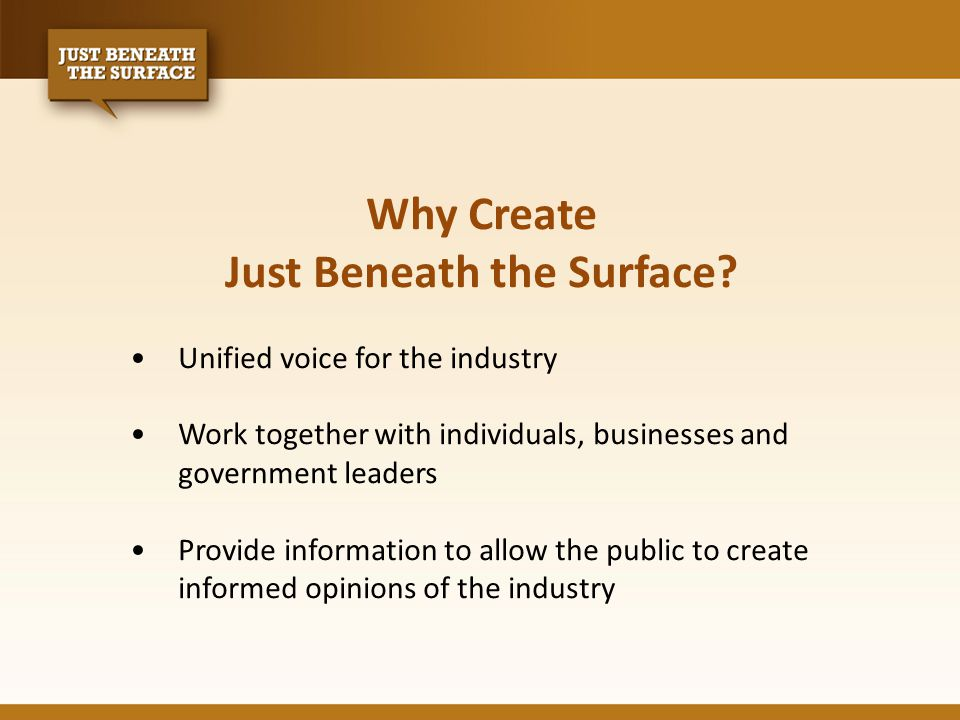 Why Create Just Beneath the Surface.