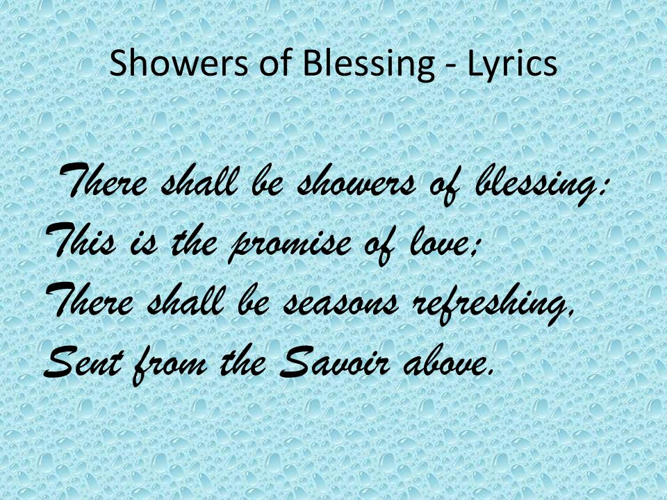 Lyric lyrics promise : Showers of Blessing - Lyrics There shall be showers of blessing ...