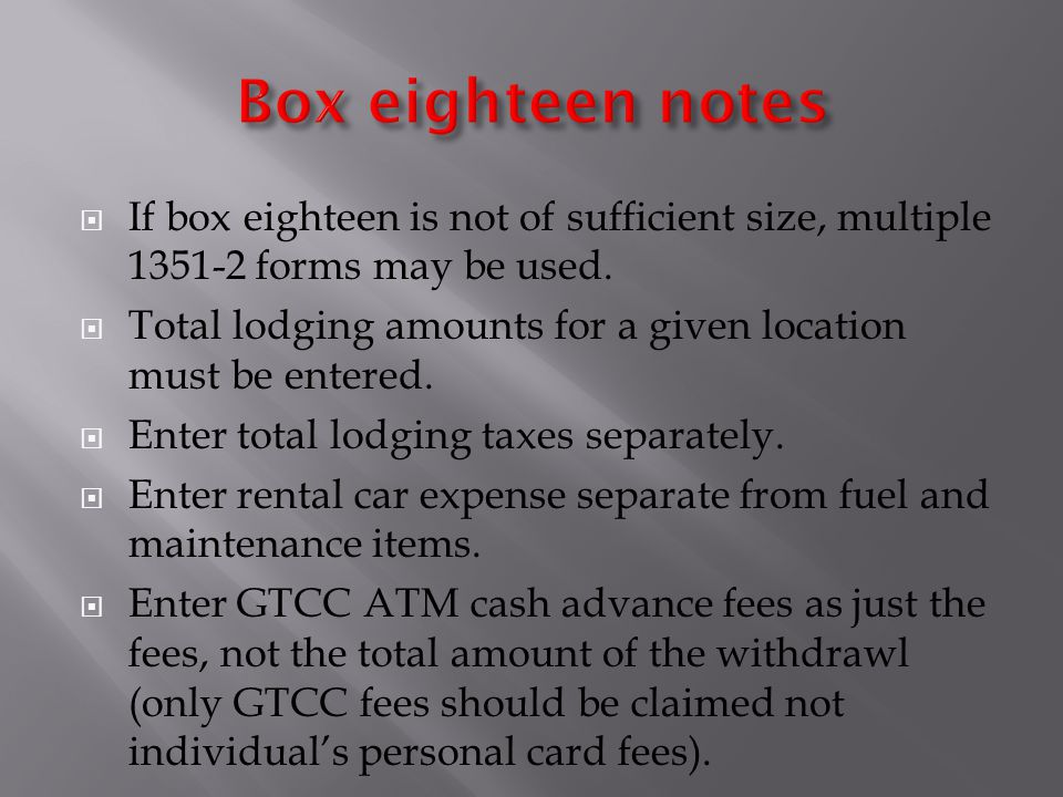  If box eighteen is not of sufficient size, multiple forms may be used.