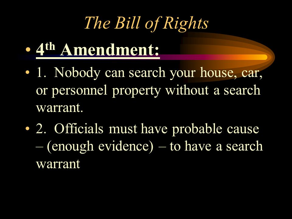 The Bill of Rights 3 rd Amendment: 1. No soldiers can live in your home without your permission