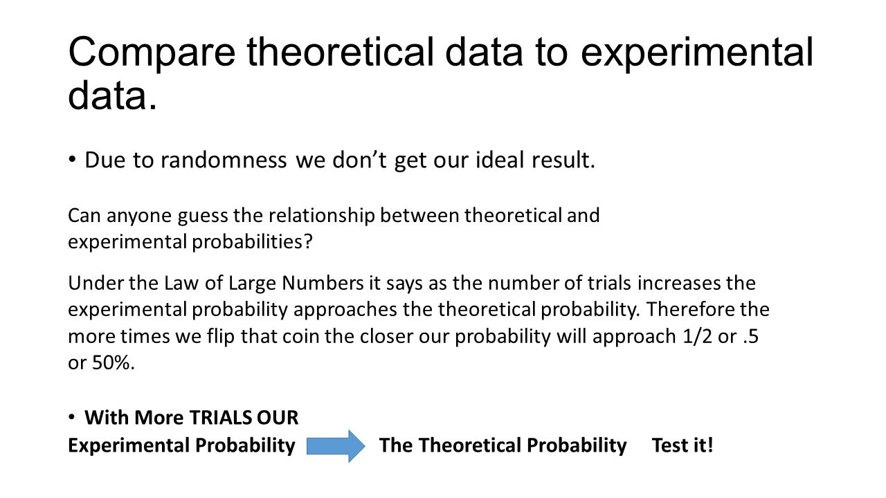 Uncategorized Theoretical And Experimental Probability Worksheet probability ppt download due to randomness we dont get our ideal result can anyone guess the relationship between theoretical and experimental probabilities