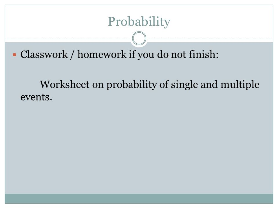 DATA, STATS, AND PROBABILITY Probability ...