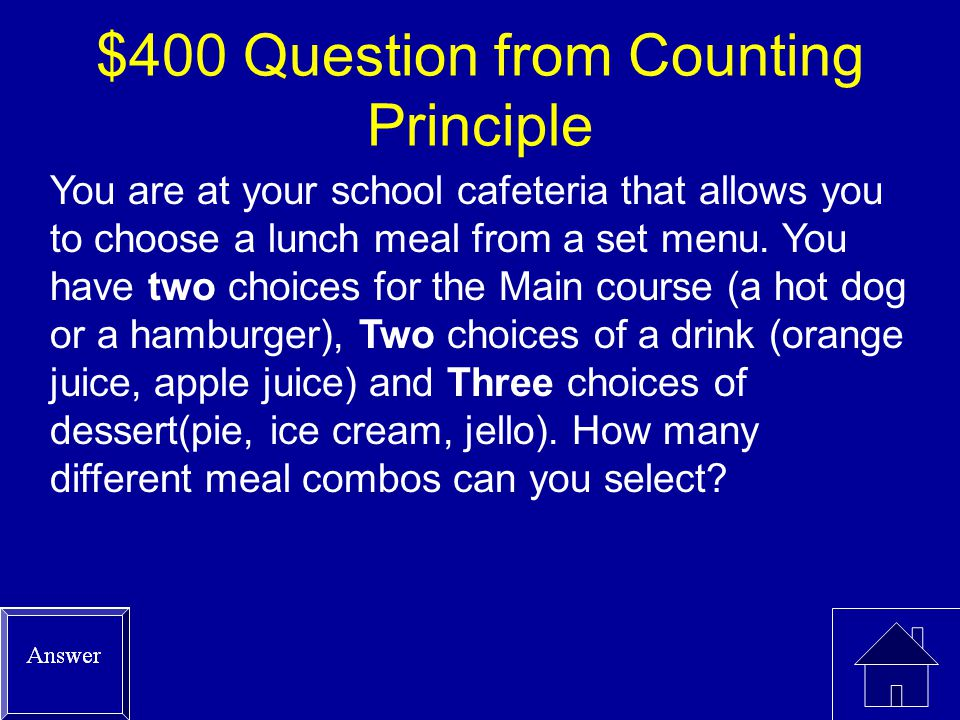 $300 Answer from Counting Principle 9600=(12)(10)(8)(5)(2)