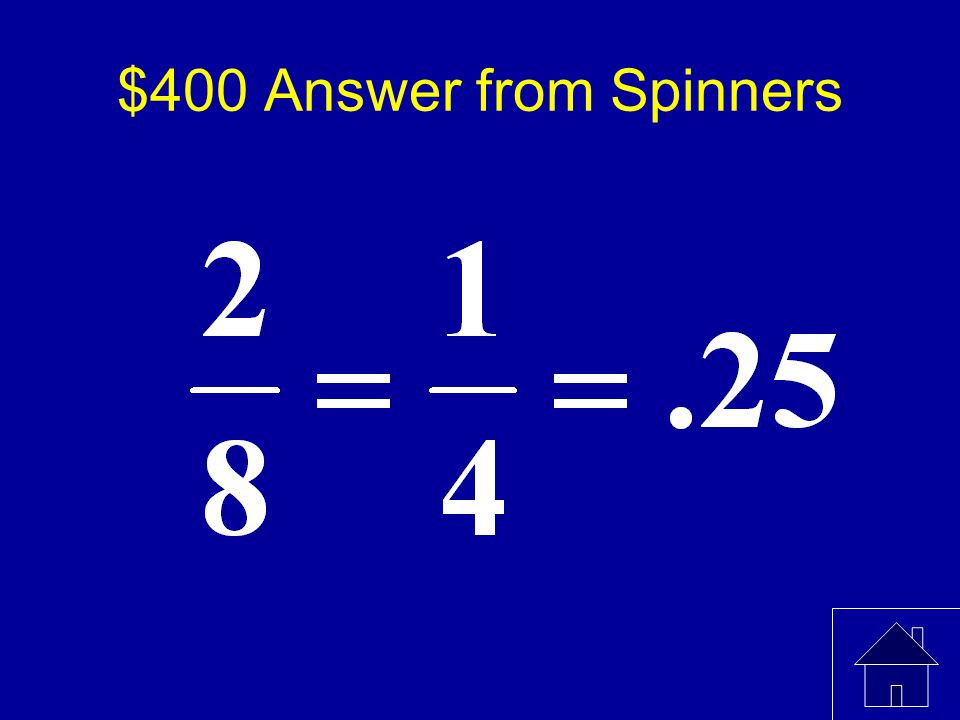 $400 Question from Spinners What is the probability of landing on a multiple of 3 if you spin the following spinner