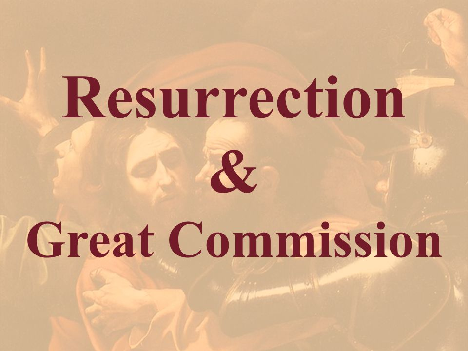 Resurrection & Great Commission