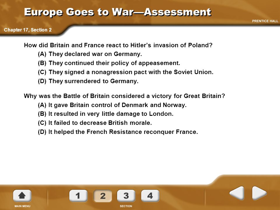 Europe Goes to War—Assessment How did Britain and France react to Hitler's invasion of Poland.
