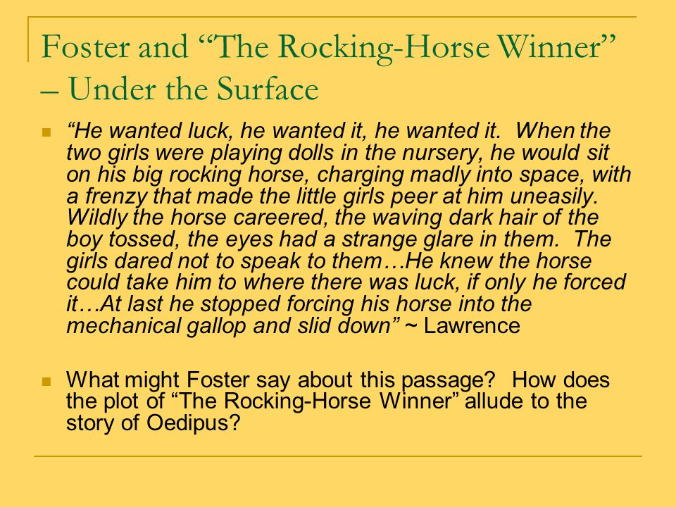 the rocking horse winner analysis using theory of formalism The american dream in a marxist view: marxism speaks of a victim in dh lawrence's the rocking-horse winner his theory was a tool against class division.