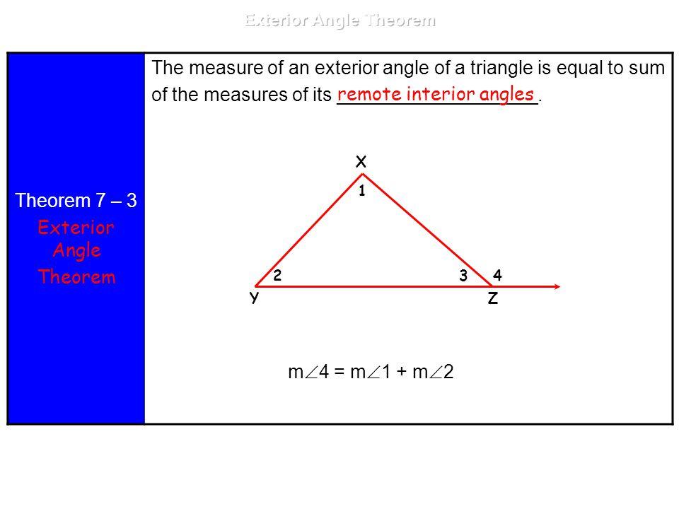 Theorem 7 U2013 3 Exterior Angle Theorem The Measure Of An Exterior Angle Of A  Triangle