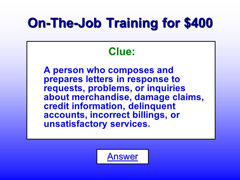On-The-Job Training for $300 What is a... Human Resources Assistant