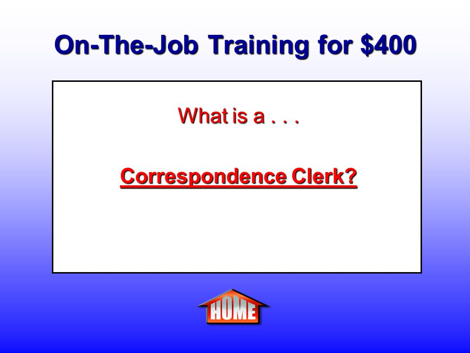 On-The-Job Training for $400 Clue: A person who composes and prepares letters in response to requests, problems, or inquiries about merchandise, damage claims, credit information, delinquent accounts, incorrect billings, or unsatisfactory services.
