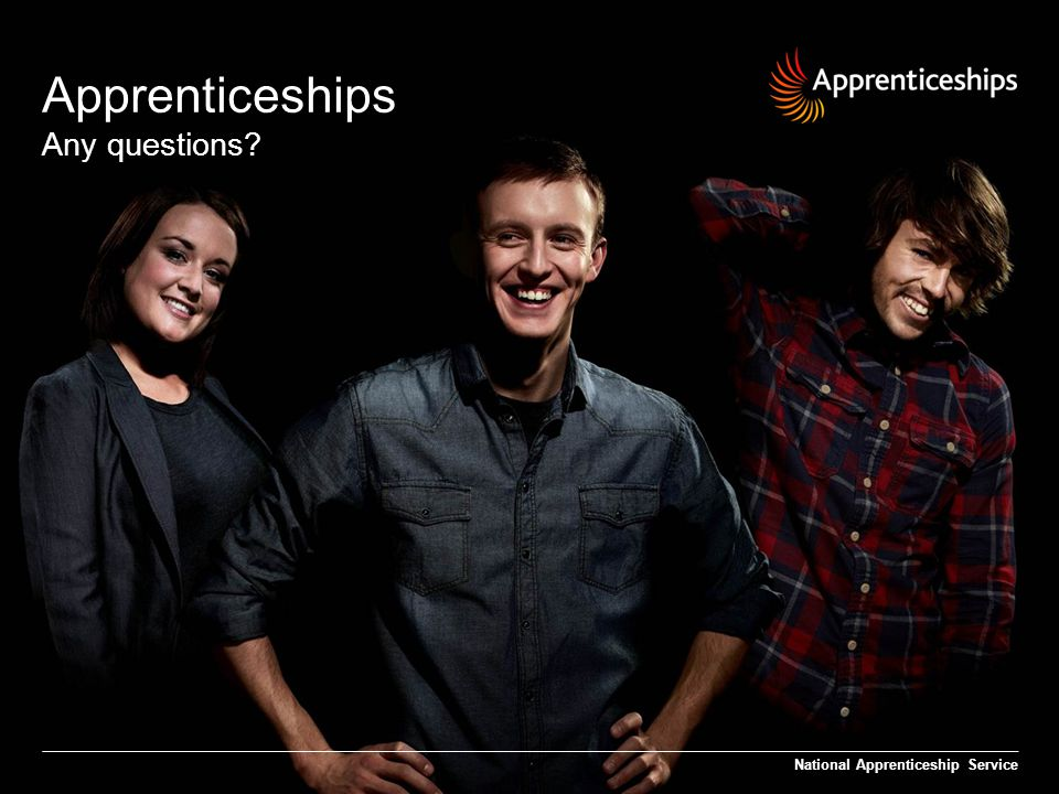 Apprenticeships Any questions National Apprenticeship Service