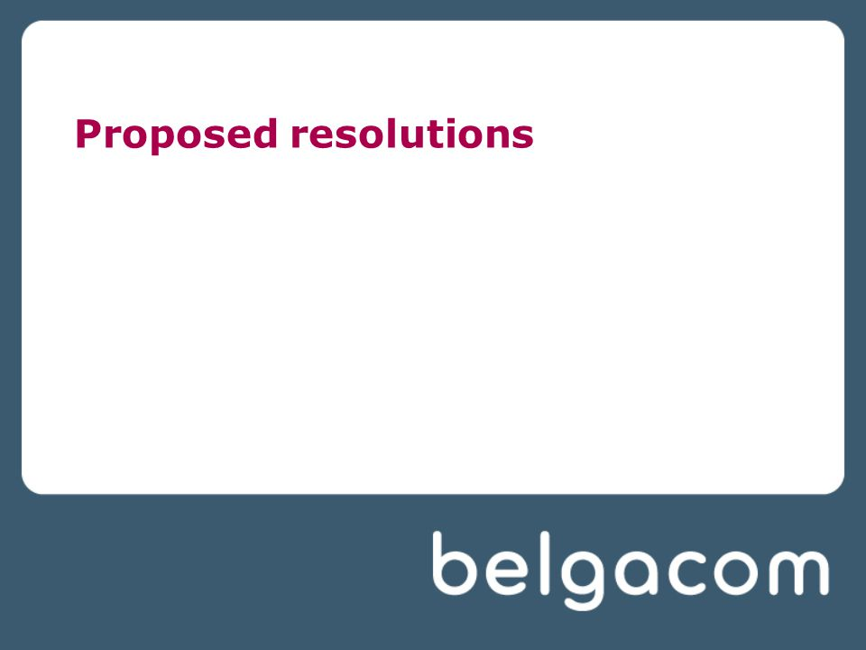 Proposed resolutions