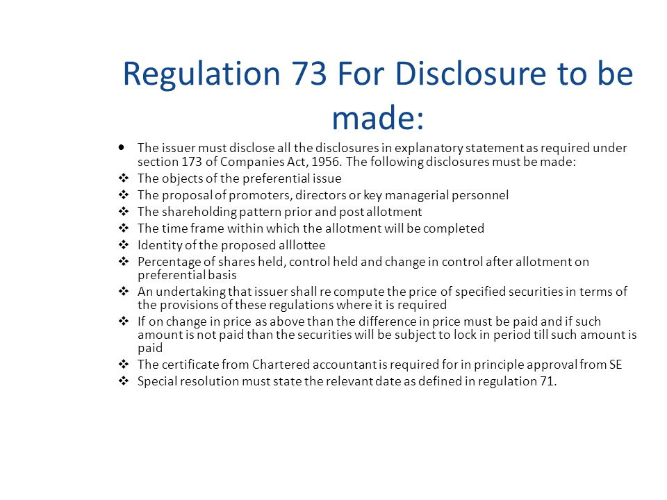 Regulation 72 : Conditions for preferential issue 1.A Special Resolution have been passed for the issue of such shares on preferential basis.