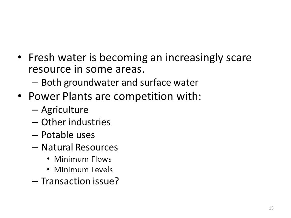 Fresh water is becoming an increasingly scare resource in some areas.