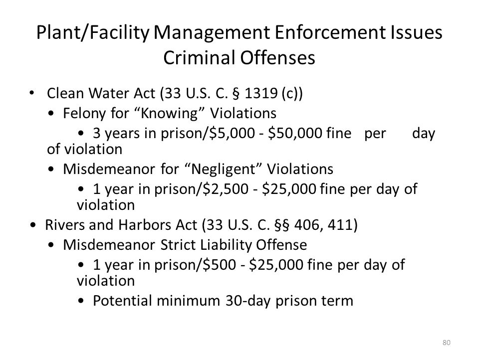 Plant/Facility Management Enforcement Issues Criminal Offenses Clean Water Act (33 U.S.