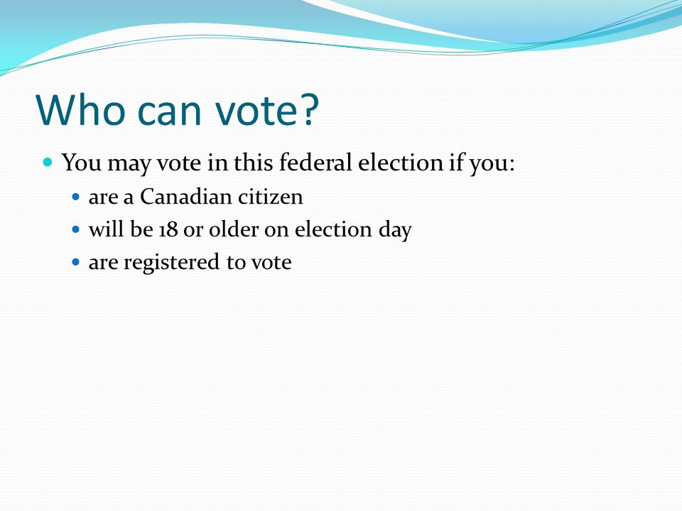 Why do you have to be a Canadian citizen to vote?