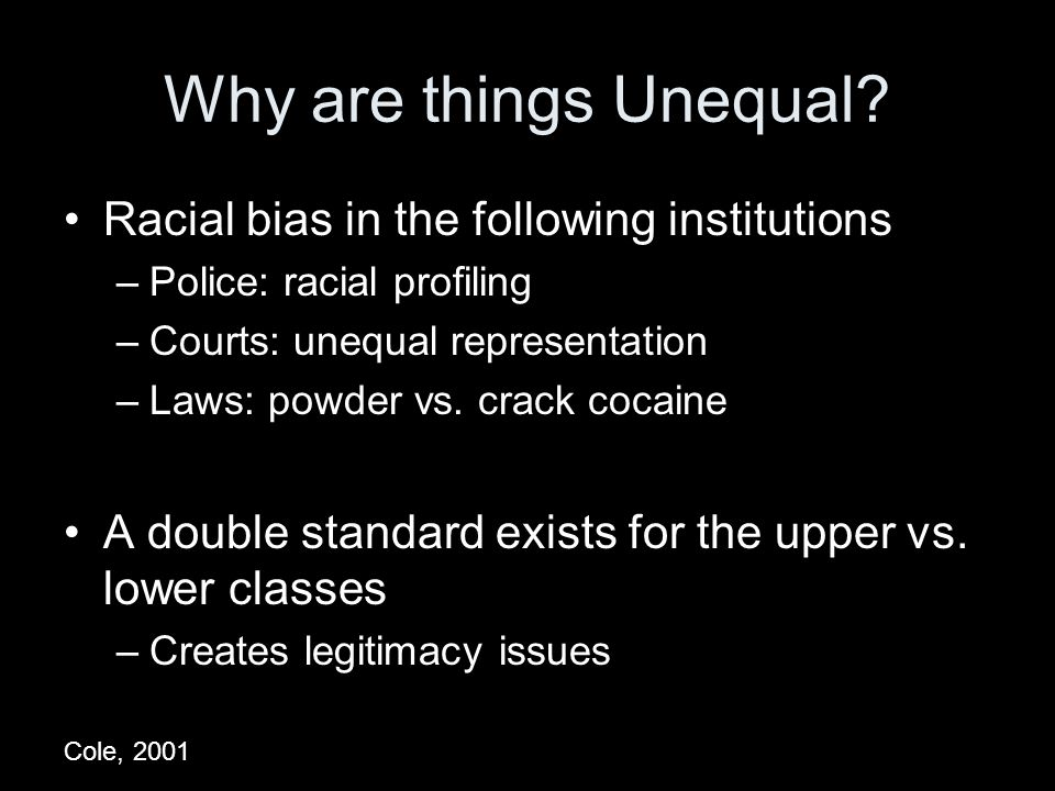 Why are things Unequal.