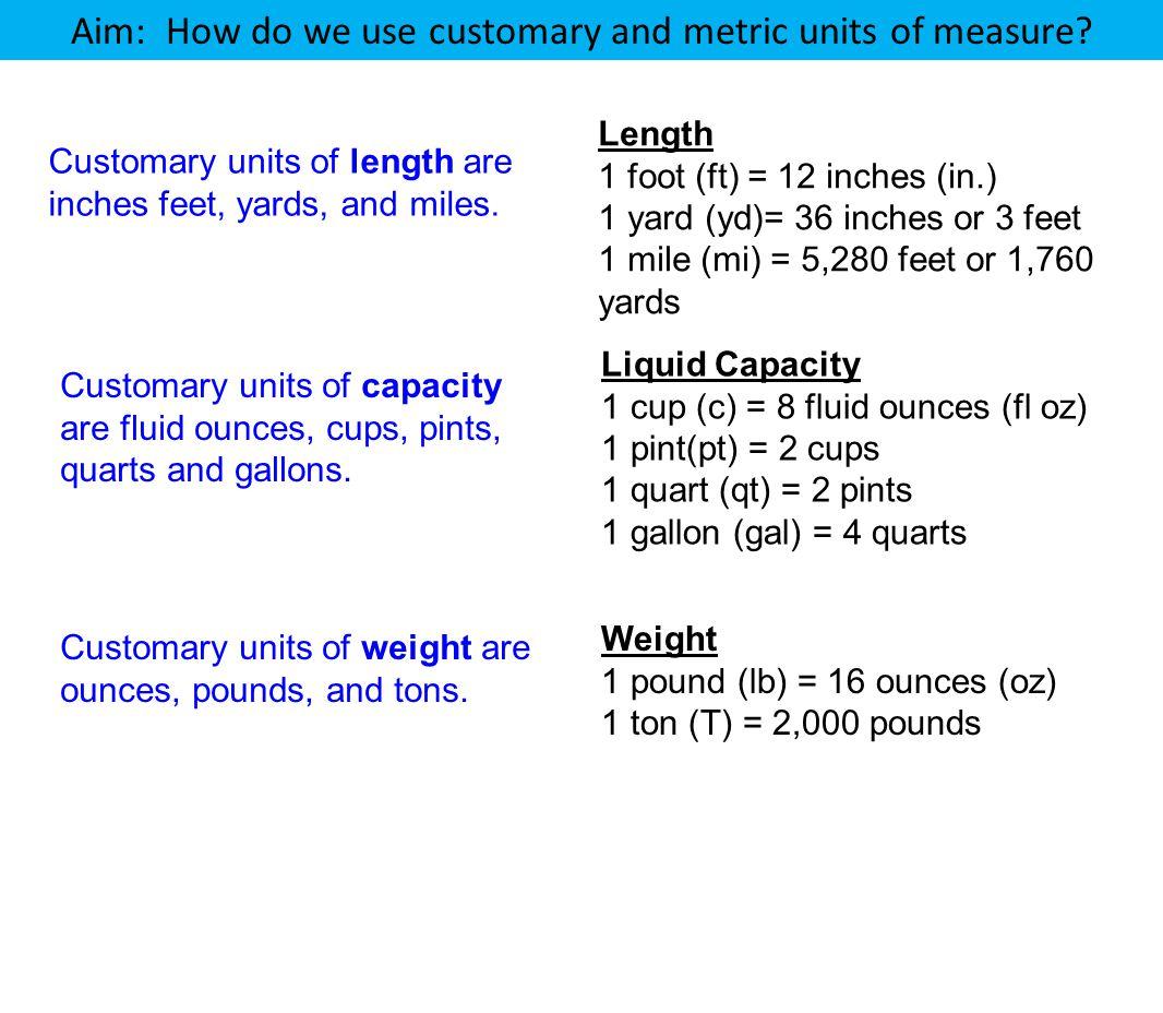 Aim: How do we use customary and metric units of measure? Length 1 ...