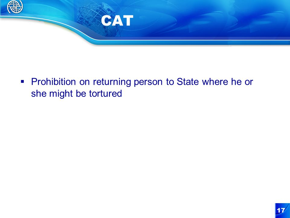 17 CAT  Prohibition on returning person to State where he or she might be tortured