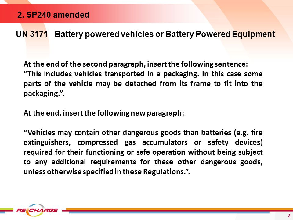 8 UN 3171 Battery powered vehicles or Battery Powered Equipment 2.