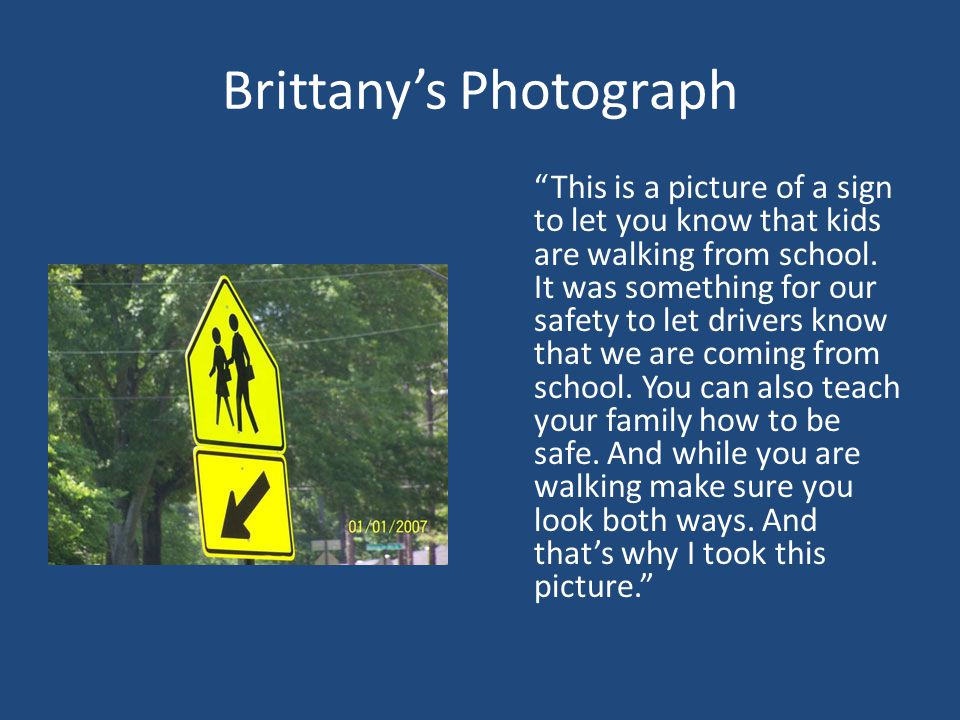 Brittany's Photograph This is a picture of a sign to let you know that kids are walking from school.