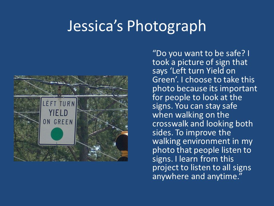 Jessica's Photograph Do you want to be safe.