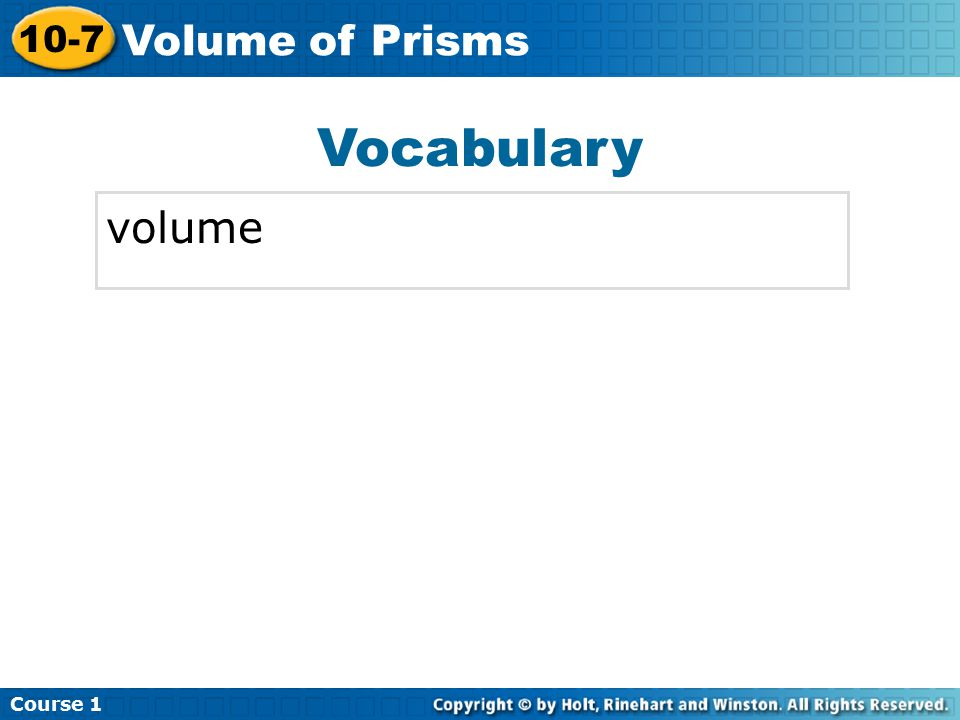 Vocabulary volume Insert Lesson Title Here Course Volume of Prisms