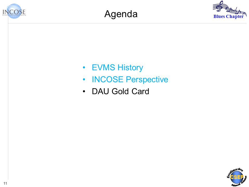 Blues Chapter CSEP Agenda EVMS History INCOSE Perspective DAU Gold Card 11