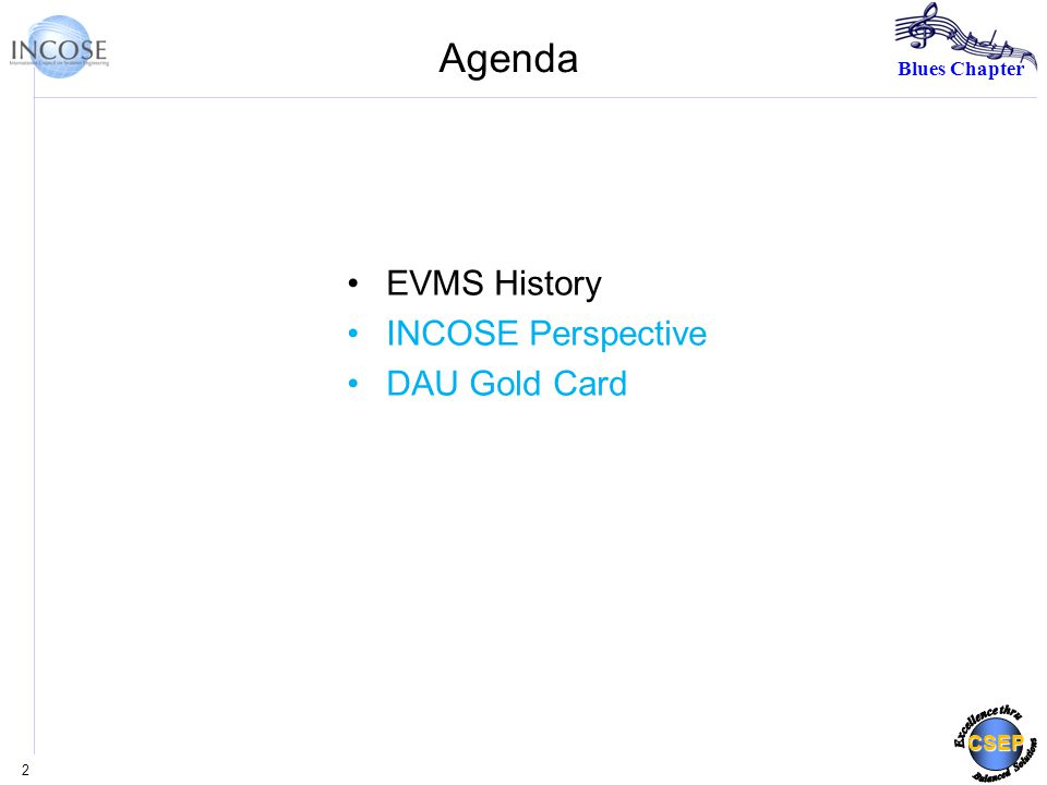 Blues Chapter CSEP Agenda EVMS History INCOSE Perspective DAU Gold Card 2